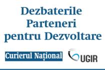Dezbaterile Curierul Naţional – Parteneri pentru Dezvoltare la Brăila