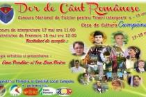 Dor de cânt românesc, festival-concurs national de folclor pentru tineri interpreti organizat la Cumpana,   jud. Constanta