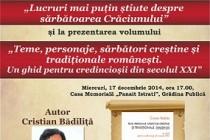 """""""Lucruri mai puţin ştiute despre sărbătoarea Crăciunului"""" la  Casa Memorială """"Panait   Istrati"""" Braila"""