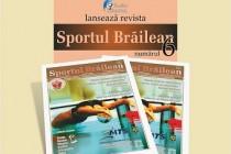 """Lansarea numarului 6 al revistei """"Sportul Brailean"""""""
