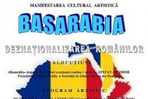 Basarabia – Deznaţionalizarea românilor, manifestare cultural-artistica la Casa Goanga