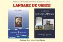 Doua carti lansate de editura Istros la Muzeul Brailei