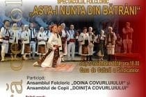 Asta-i nunta din batrâni - spectacol folcloric la Galati
