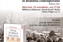 Mirel Bănică lanseaza : Nevoia de miracol. Fenomenul pelerinajelor în România contemporană