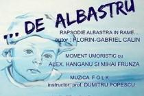 """""""... De albastru"""", la Casa  """"Petre Stefanescu-Goanga"""""""