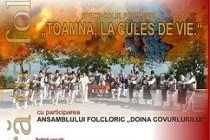Toamna la cules de vie, spectacol folcloric la Galati