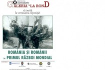 """""""România și românii în Primul Război Mondial"""" expozitie deschisă la Chişinău"""