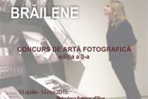 """Concursul judetean de arta fotografica """"Instantanee brailene"""", editia a III-a, 2015"""