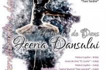 """Festivalul pentru copii """"Feeria dansului"""", editia a II-a, Galati, 23 aprilie 2015"""