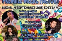 "Festivalul National "" Premiile Music Factory"", Buzau, editia a  VI-a, 19 septembrie 2015"