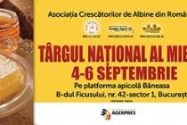 Târgul national al mierii - editia de toamna, Bucuresti, 4-6 septembrie 2015
