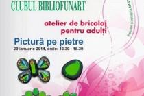 """Atelier de bricolaj pentru adulti la Biblioteca Judeteana """"Panait Istrati"""""""
