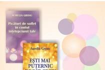 """Dubla lansare de carte la Biblioteca Județeană """"Panait Istrati"""" Brăila, autor Aurelia Grosu"""