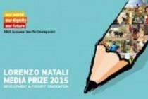 Premiul Lorenzo Natali pentru jurnalism pe tema dezvoltării și eradicării sărăciei, ediția 2015