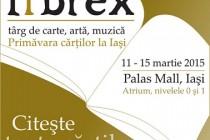 Târg de Carte, Artă și Muzică LIBREX Iași, 11-15 martie 2015