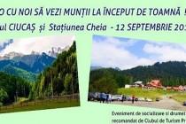 """Clubul de turism """"Proilavia"""": Sa admiram muntii la început de toamna"""