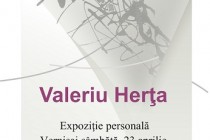Expoziție personală Valeriu Herța la Centrul Cultural Nicăpetre