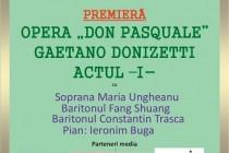 Premiera Actului I din Opera Don Pasquale la Lyra