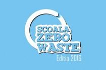 """A început concursul de educație ecologică """"Școala Zero Waste"""" ediția 2016"""