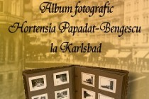 Exponatul lunii septembrie:  ALBUM FOTOGRAFIC – HORTENSIA PAPADAT-BENGESCU LA KARLSBAD