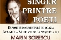 Expoziție documentară - Singur printre poeți
