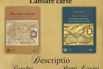 LANSARE DE CARTE: DESCRIPTIO DANUBII DESCRIPTIO PONTI EUXINI