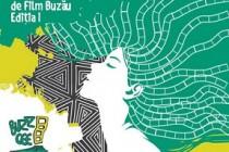 BUZZ CEE, festival internațional de film, prima ediție, Buzău, 4-8 mai 2016