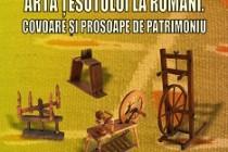 ARTA ŢESUTULUI LA ROMÂNI.COVOARE ȘI PROSOAPE DE PATRIMONIU