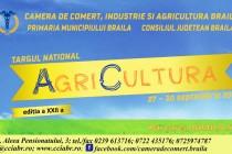 Târgul National AgriCultura 2018 de la Brăila se va ține în perioada 27-30 septembrie