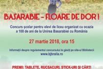 Concursul școlar BASARABIE- FLOARE DE DOR! – 100 DE ANI DE LA UNIREA BASARABIEI CU ROMÂNIA