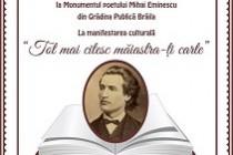 Tot mai citesc măiastra-ți carte, manifestare la monumentul poetului Mihai Eminescu din Grădina   Publică Brăila