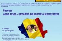 """Concursul """"Alba Iulia-cetatea de scaun a Marii Uniri"""" - ediție centenară"""
