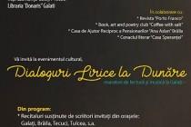 DIALOGURI LIRICE…LA DUNARE - maraton de poezie si muzică la Galati -