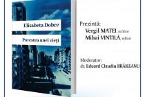 Elisabeta Dobre lansează romanul Povestea unei vieți