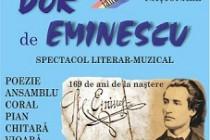 Dor de Eminescu, spectacol literar-muzical, 15 ianuarie 2019