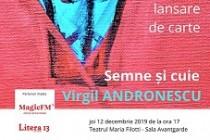 Lansarea volumului de poezie Semne si cuie, la teatrul Maria Filotti