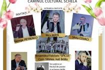 La Căminul Cultural din Schela vă invităm la un spectacol de muzică, poezie și literatură: