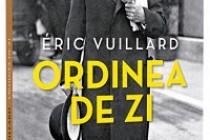 Eric Vuillard | Ordinea de zi - O istorie pe care nu trebuie să o uităm