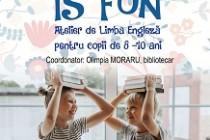 Atelierul ENGLISH IS FUN