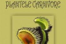 Plantele carnivore - foto-expozitie deschisa la Sectia de Stiintele Naturii (Parcul Monument) a Muzeului Brailei
