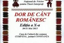 """Festivalul-concurs national de folclor """"Dor de cânt românesc"""", editia a X-a, Cumpana, judetul Constanta"""