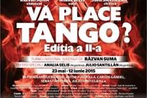 """Turneu naţional """"Vă place tango?"""" ajunge la Galati, 6 iunie 2015"""