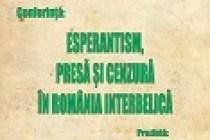 Esperantism, presă și cenzură în România interbelică, conferință la Muzeul Casa Cuza Vodă Galați