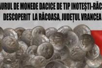 TEZAURUL DE MONEDE DACICE DE TIP INOTEȘTI-RĂCOASA DESCOPERIT LA RĂCOASA, JUDEȚUL VRANCEA