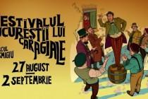 Festivalul Bucureștii lui Caragiale, ediția a VII-a, 27.08 - 02.09, Parcul Cișmigiu