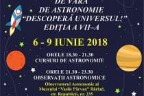 """Școala de vară de astronomie """"Descoperă universul!"""", ediția a VII-a, Bârlad, 6-9 iunie 2018"""