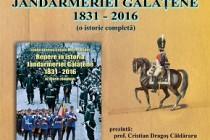 REPERE ÎN ISTORIA JANDARMERIEI GĂLĂȚENE 1831 – 2016 (O ISTORIE COMPLETĂ)