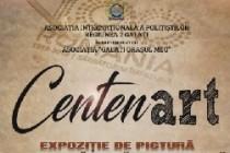 CENTENart - expoziţie de sculptură, pictură, artă fotografică