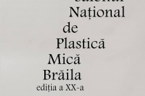 SALONUL NAŢIONAL DE PLASTICĂ MICĂ BRĂILA. Ediţia a XX-a. 2 martie – 3 aprilie 2019. INVITAŢIE – REGULAMENT