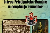 24 IANUARIE 1859 – UNIREA PRINCIPATELOR ROMÂNE ÎN CONȘTIINȚA ROMÂNILOR